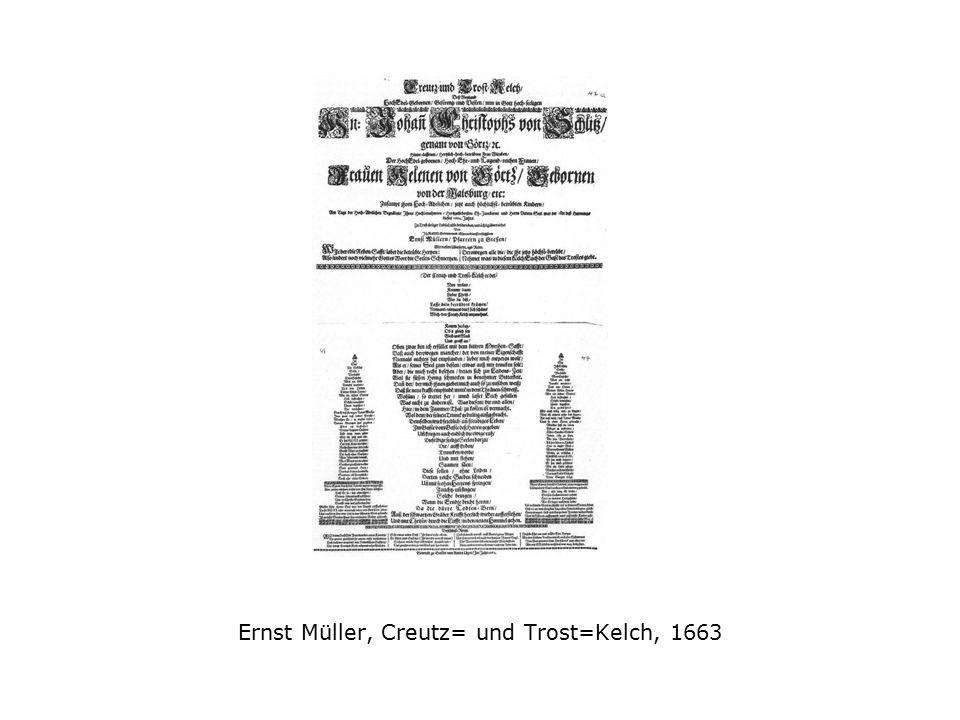 Ernst Müller, Creutz= und Trost=Kelch, 1663