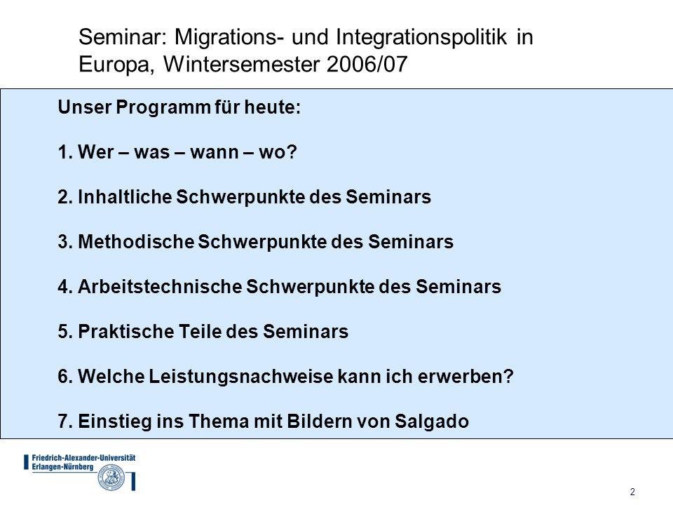Seminar: Migrations- und Integrationspolitik in Europa, Wintersemester 2006/07