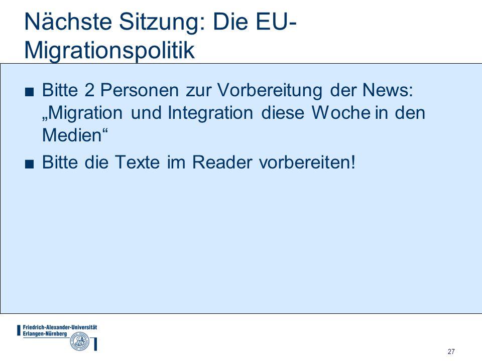 Nächste Sitzung: Die EU-Migrationspolitik