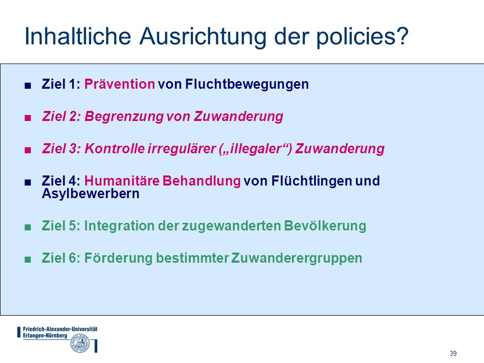 Inhaltliche Ausrichtung der policies