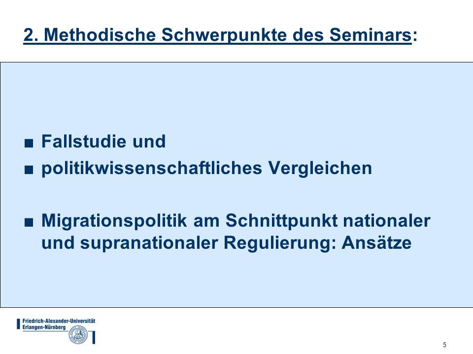 2. Methodische Schwerpunkte des Seminars: