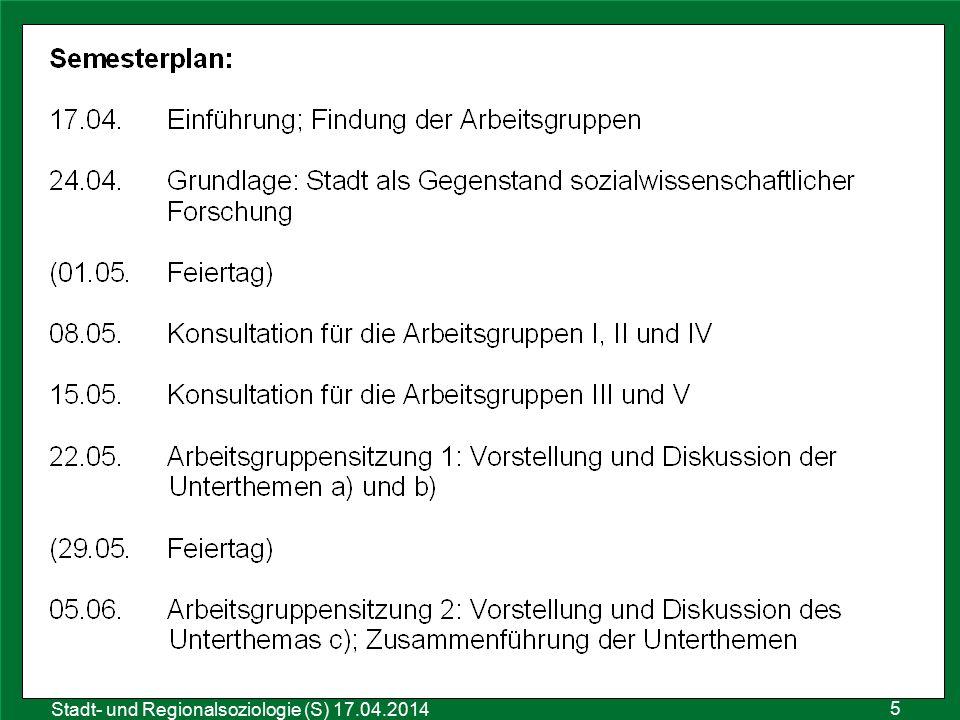 Sozialraumanalyse 25.10.2011 Stadt- und Regionalsoziologie (S) 17.04.2014