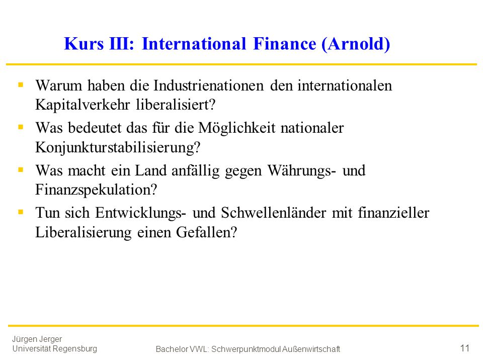 Kurs III: International Finance (Arnold)