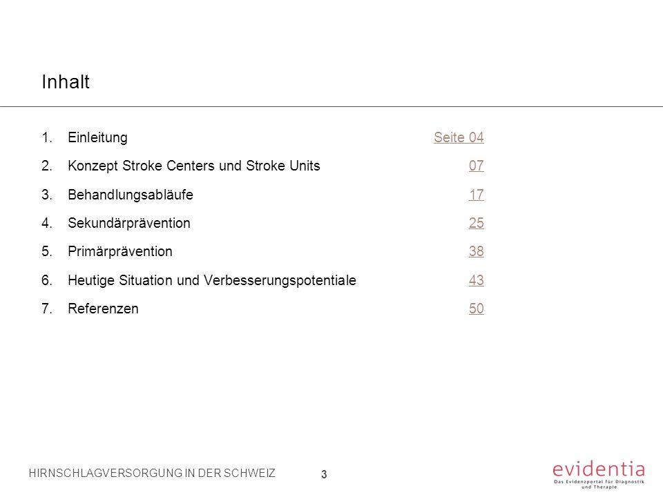 Inhalt Einleitung Seite 04 Konzept Stroke Centers und Stroke Units 07