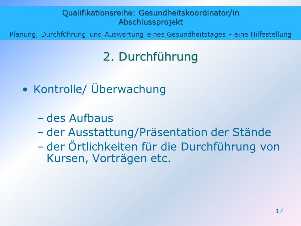 2. Durchführung Kontrolle/ Überwachung des Aufbaus