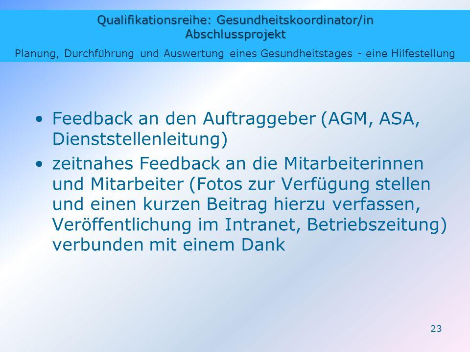Feedback an den Auftraggeber (AGM, ASA, Dienststellenleitung)