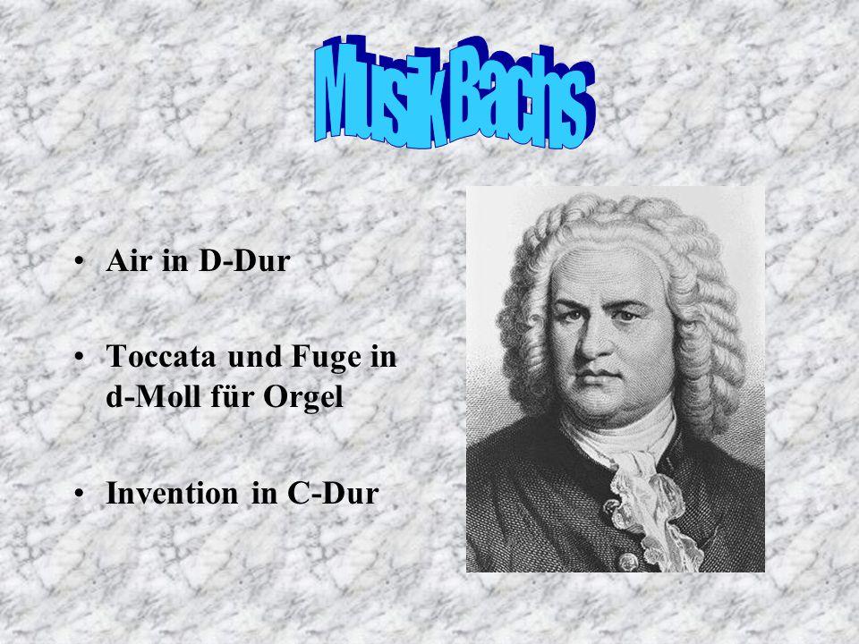 Musik Bachs Air in D-Dur Toccata und Fuge in d-Moll für Orgel