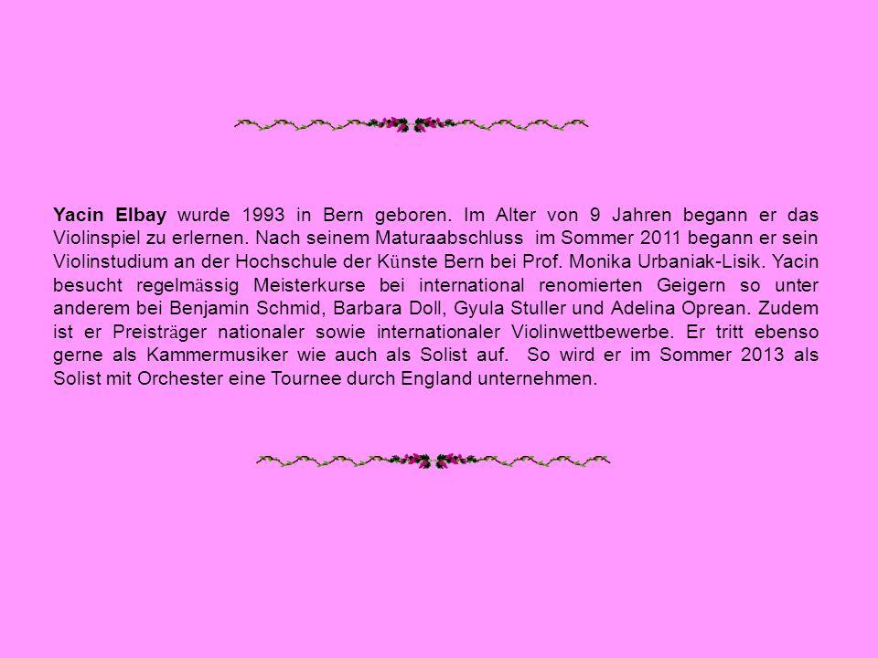 Yacin Elbay wurde 1993 in Bern geboren