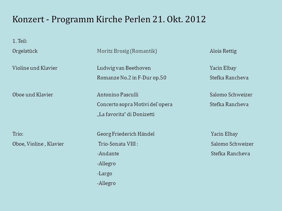Konzert - Programm Kirche Perlen 21. Okt. 2012