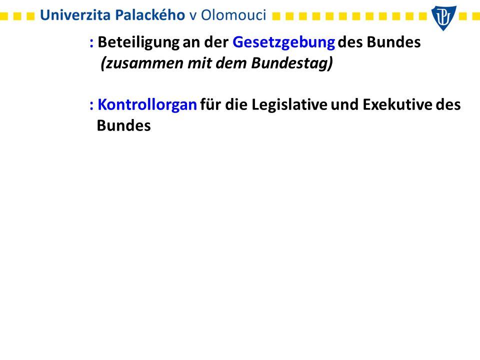 : Beteiligung an der Gesetzgebung des Bundes