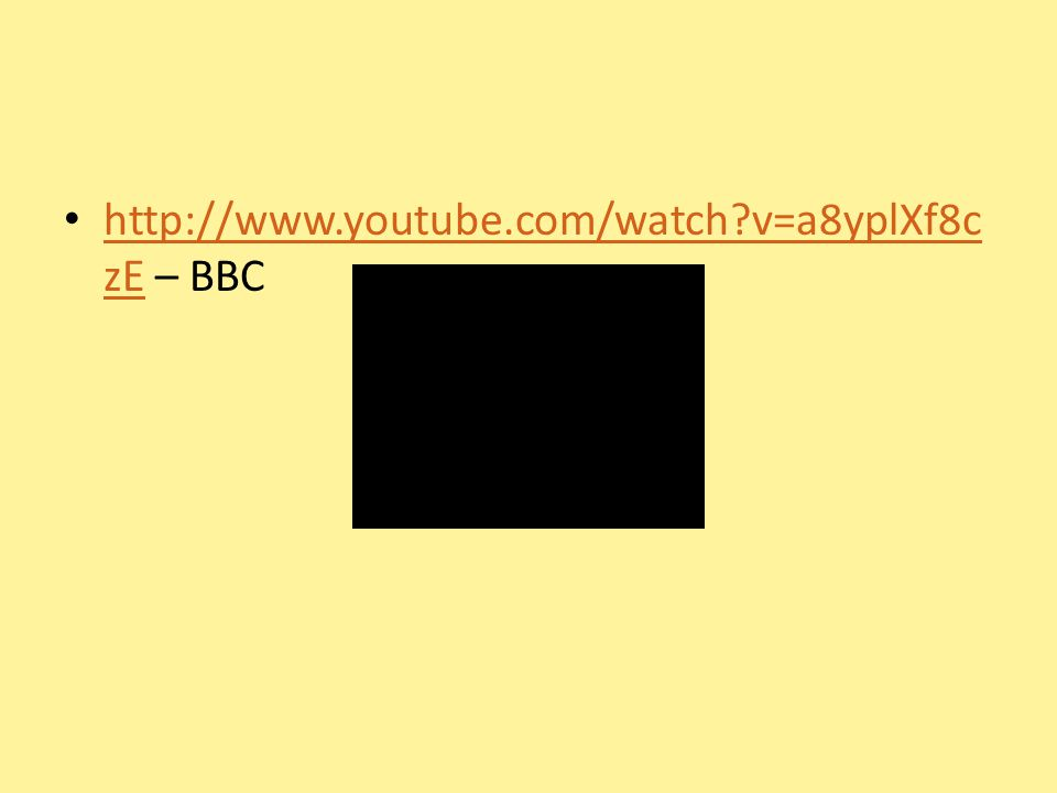 http://www.youtube.com/watch v=a8yplXf8czE – BBC