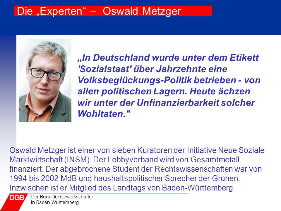 """Die """"Experten – Oswald Metzger"""