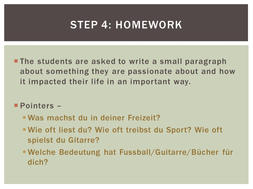 Step 4: homework