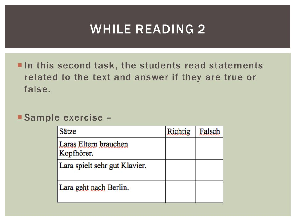 While reading 2 In this second task, the students read statements related to the text and answer if they are true or false.