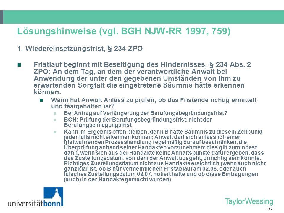 Lösungshinweise (vgl. BGH NJW-RR 1997, 759)