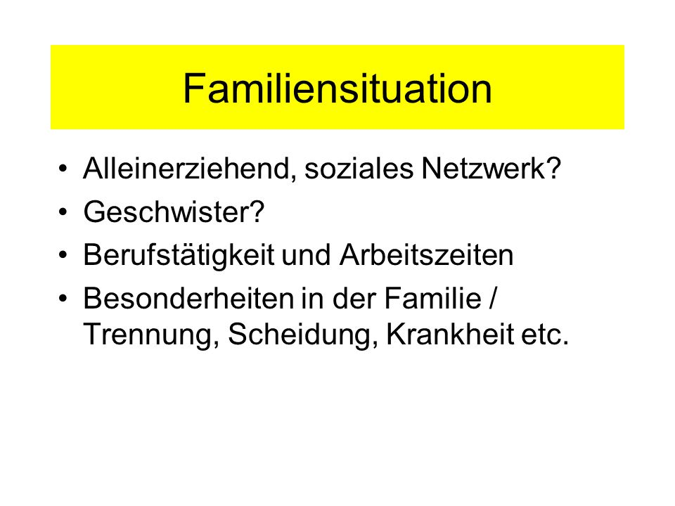 Familiensituation Alleinerziehend, soziales Netzwerk Geschwister