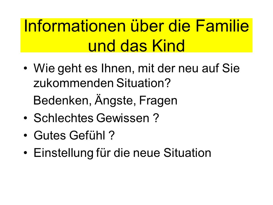 Informationen über die Familie und das Kind
