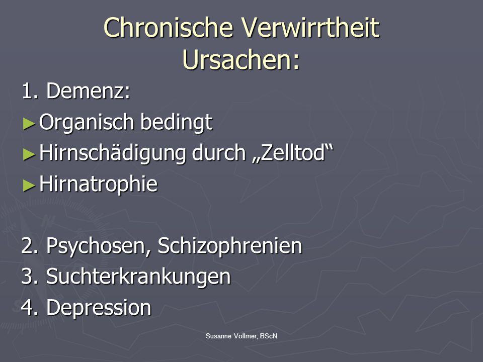 Chronische Verwirrtheit Ursachen: