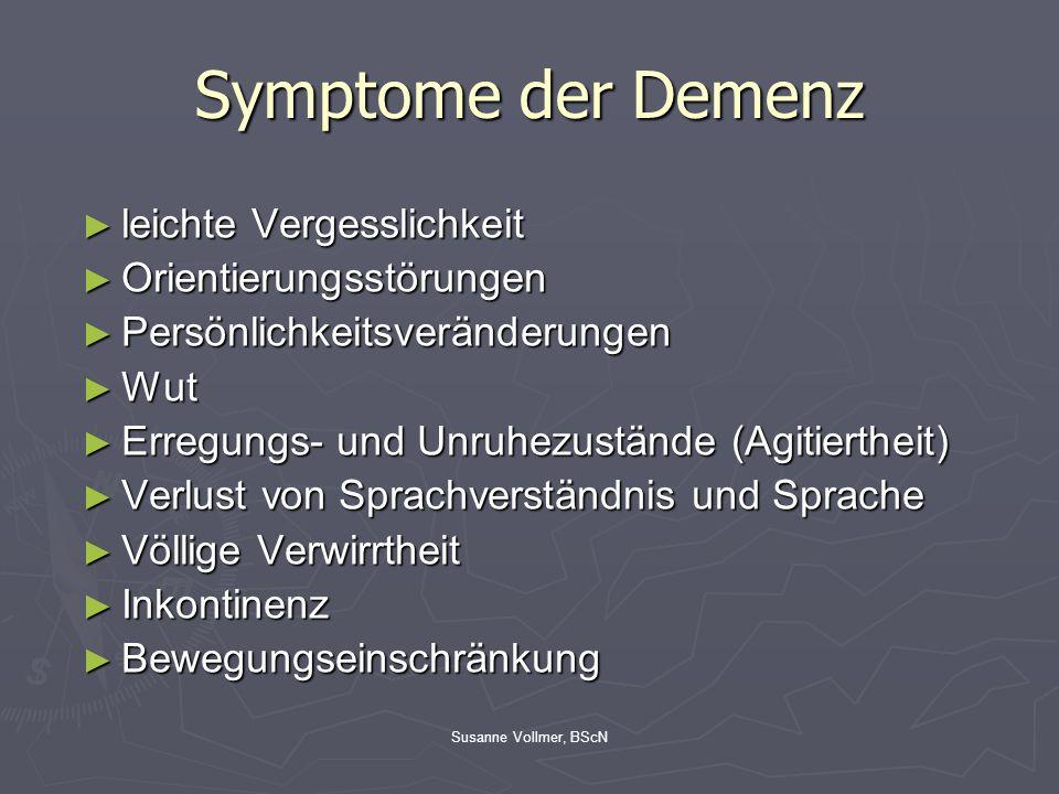 Symptome der Demenz leichte Vergesslichkeit Orientierungsstörungen