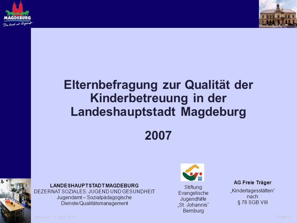 Elternbefragung zur Qualität der Kinderbetreuung in der Landeshauptstadt Magdeburg