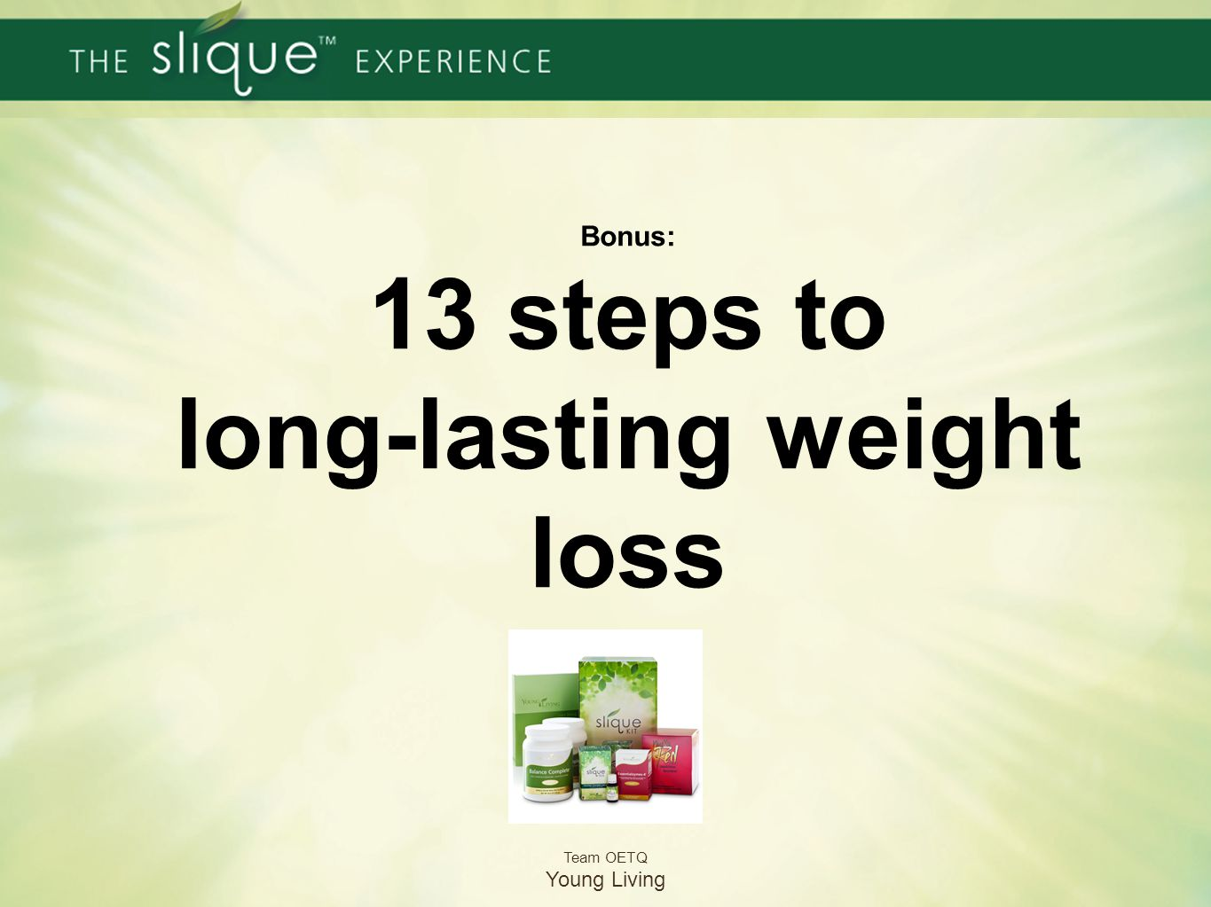 Bonus: 13 steps to long-lasting weight loss