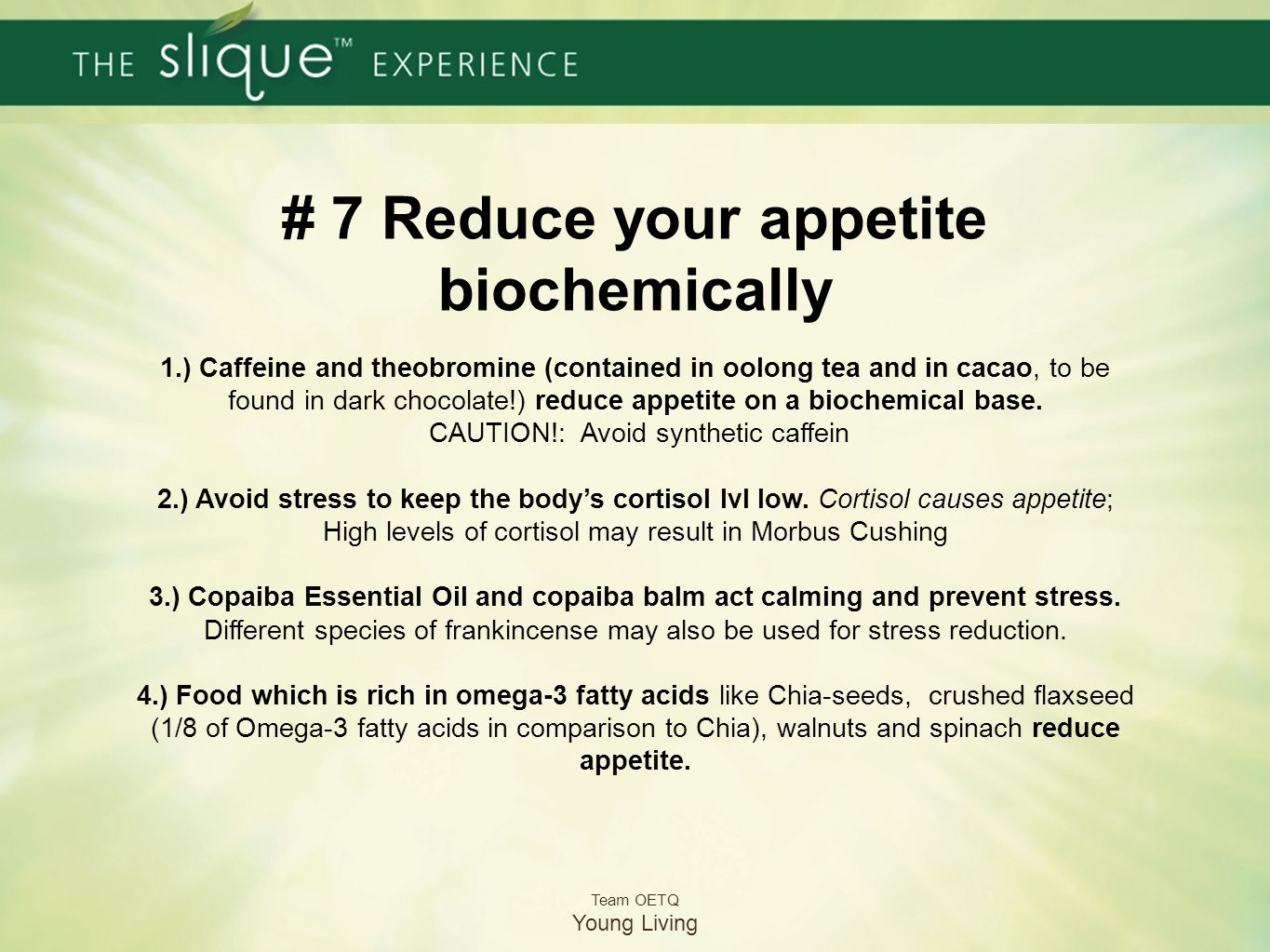 # 7 Reduce your appetite biochemically 1