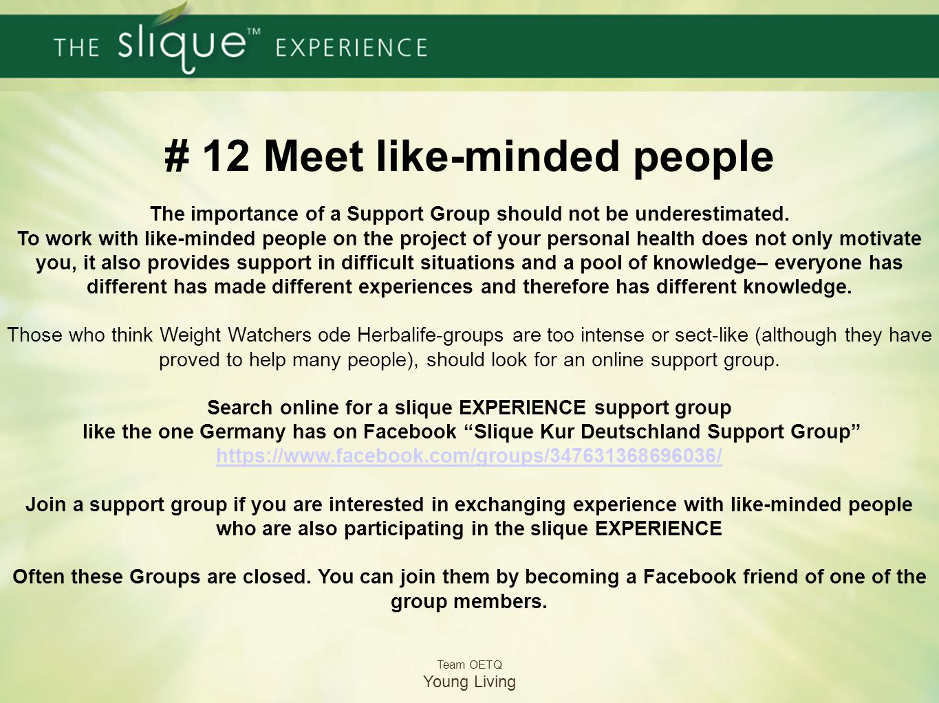# 12 Meet like-minded people