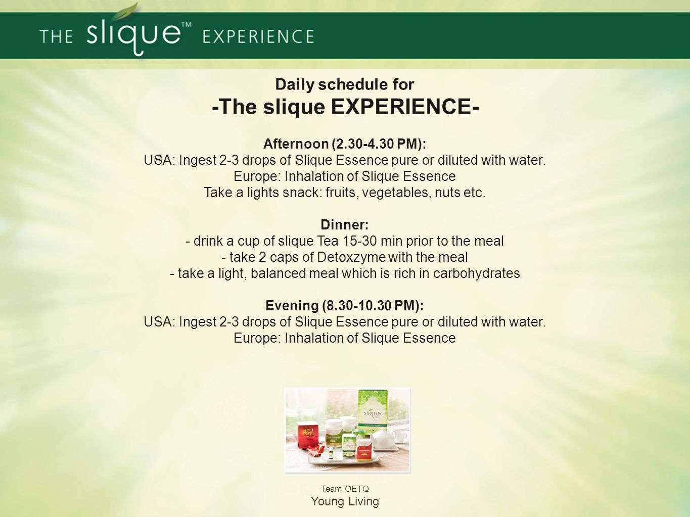 Daily schedule for -The slique EXPERIENCE-
