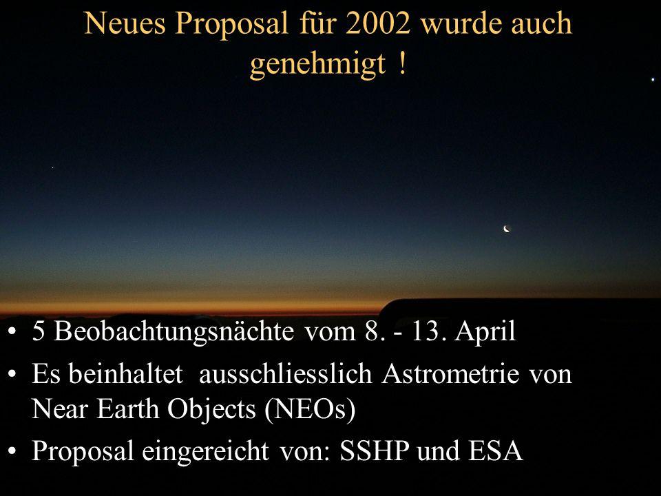 Neues Proposal für 2002 wurde auch genehmigt !