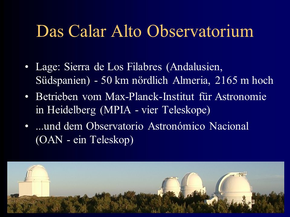 Das Calar Alto Observatorium