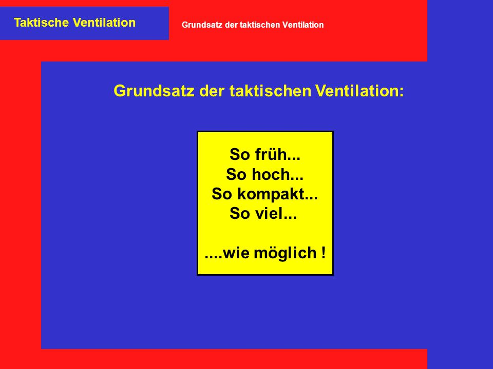 Grundsatz der taktischen Ventilation