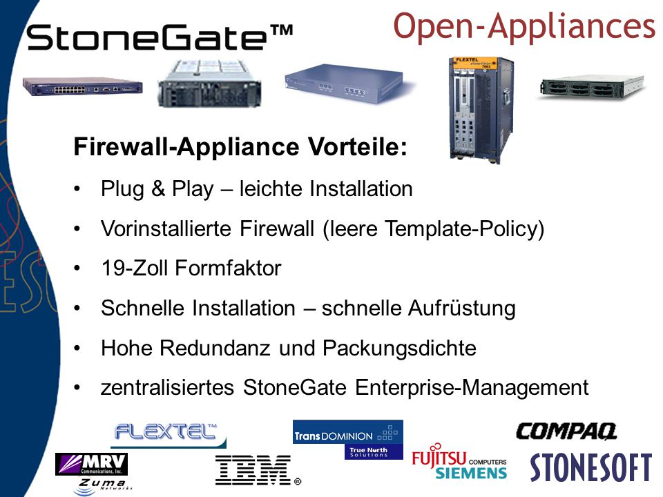 Open-Appliances Firewall-Appliance Vorteile: