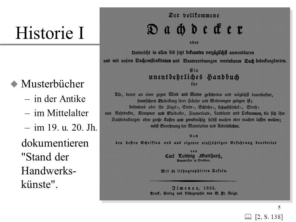 Historie I Musterbücher dokumentieren Stand der Handwerks-künste .