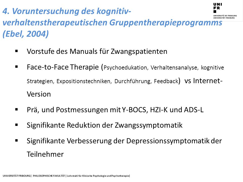 4. Voruntersuchung des kognitiv- verhaltenstherapeutischen Gruppentherapieprogramms (Ebel, 2004)
