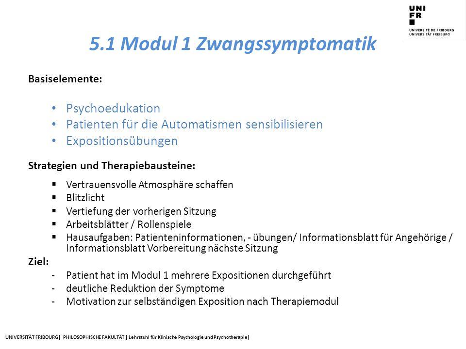 5.1 Modul 1 Zwangssymptomatik