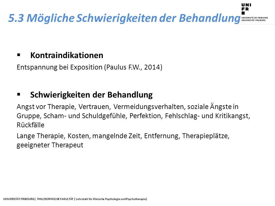 5.3 Mögliche Schwierigkeiten der Behandlung