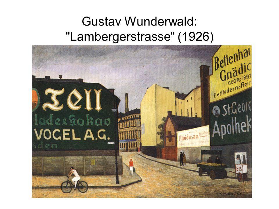 Gustav Wunderwald: Lambergerstrasse (1926)
