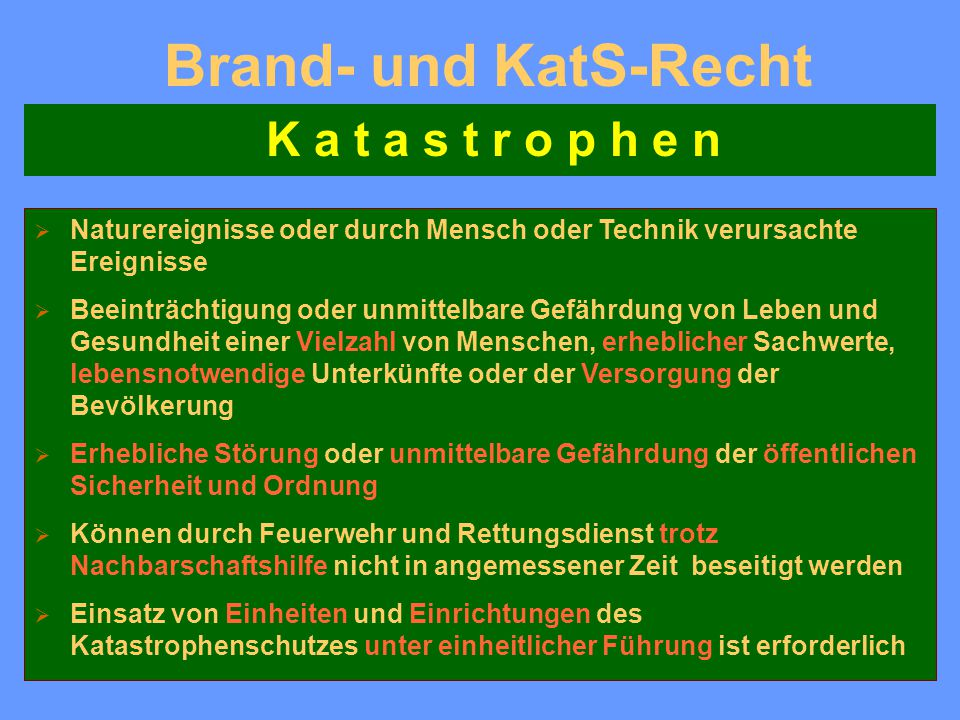 Brand- und KatS-Recht K a t a s t r o p h e n