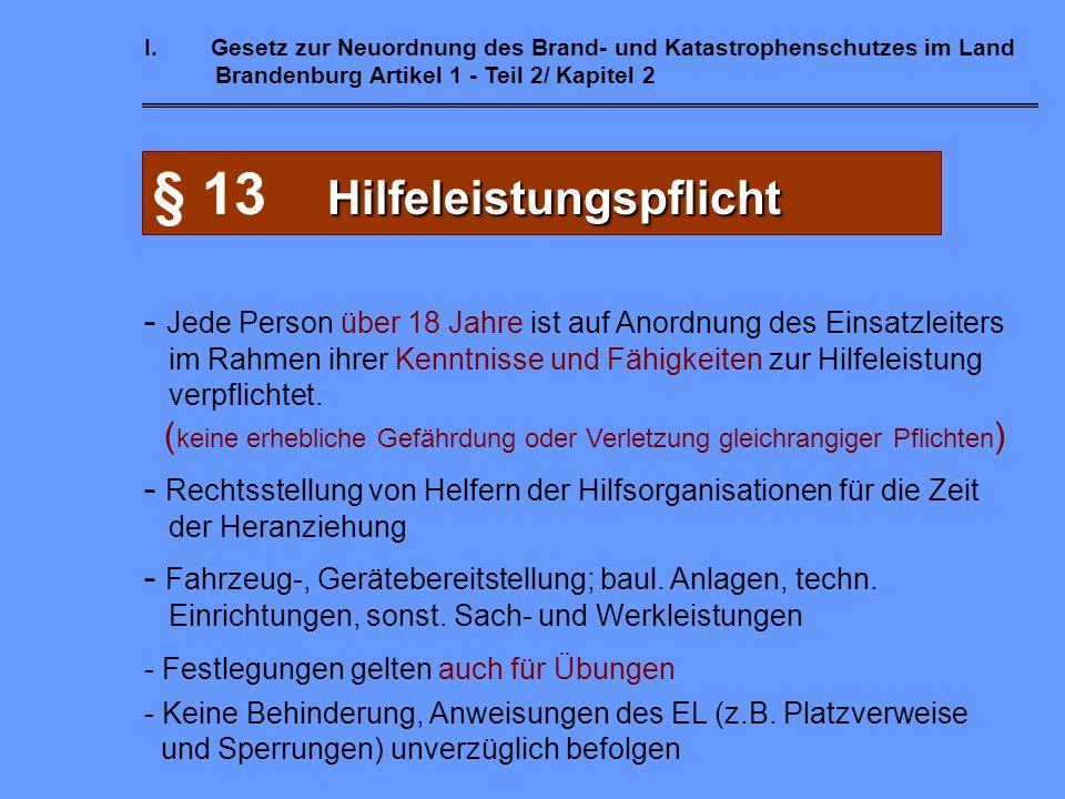 § 13 Hilfeleistungspflicht