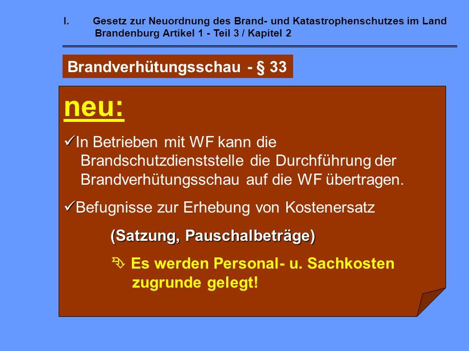 neu: Brandverhütungsschau - § 33 In Betrieben mit WF kann die