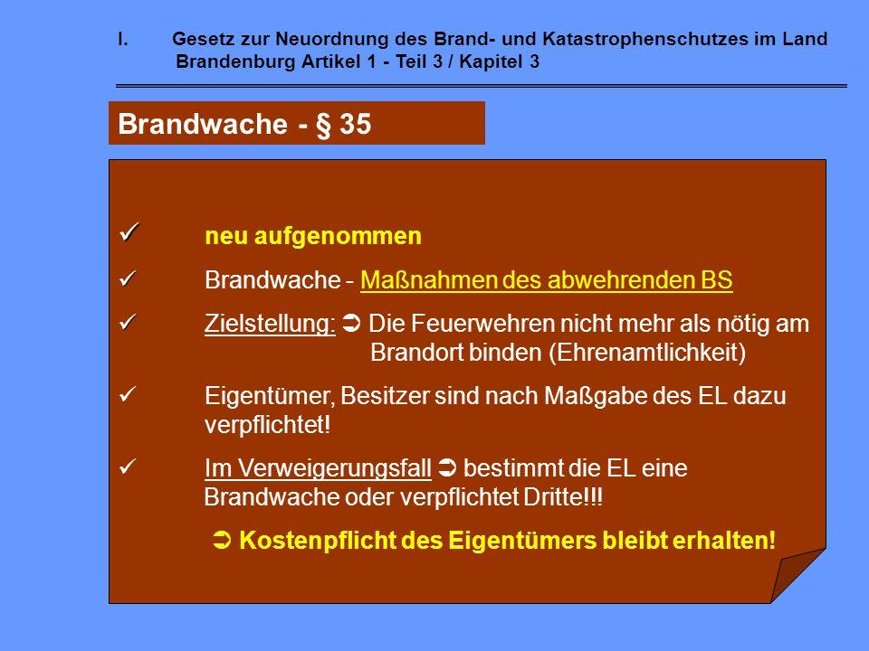 Brandwache - § 35 neu aufgenommen