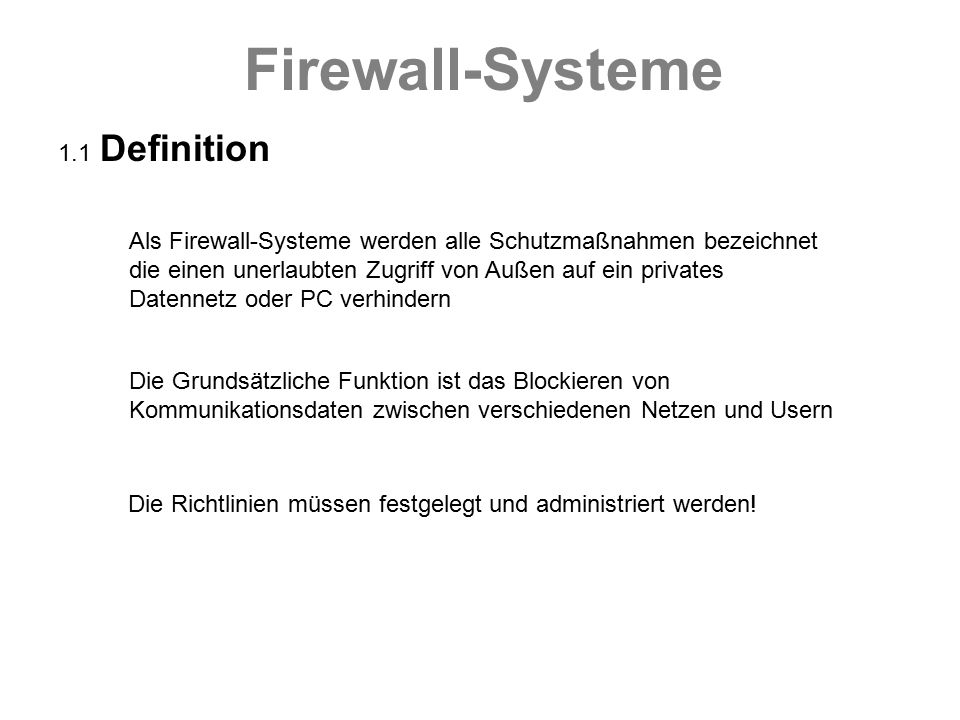 Firewall-Systeme 1.1 Definition