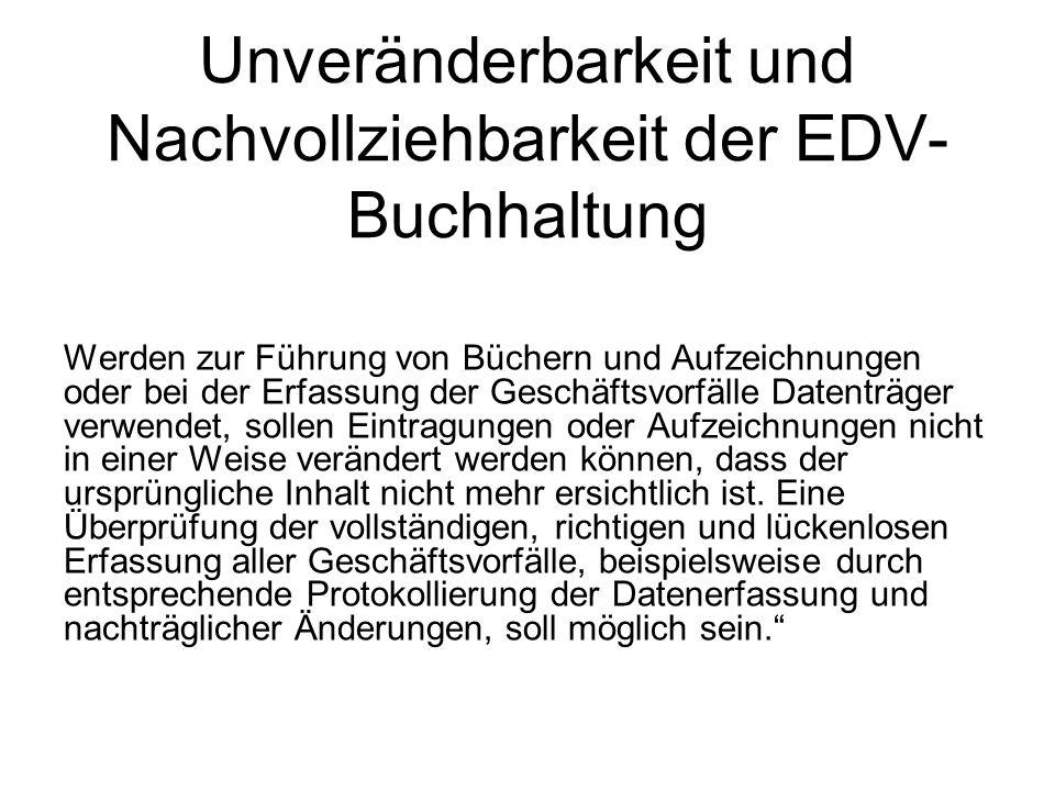 Unveränderbarkeit und Nachvollziehbarkeit der EDV-Buchhaltung