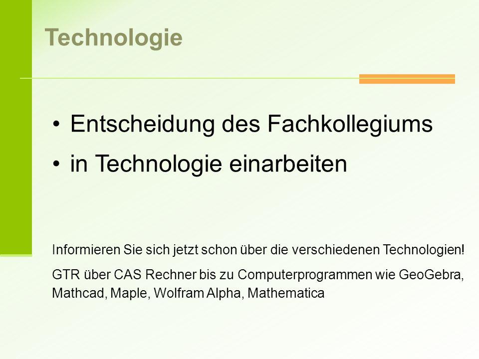 Entscheidung des Fachkollegiums in Technologie einarbeiten