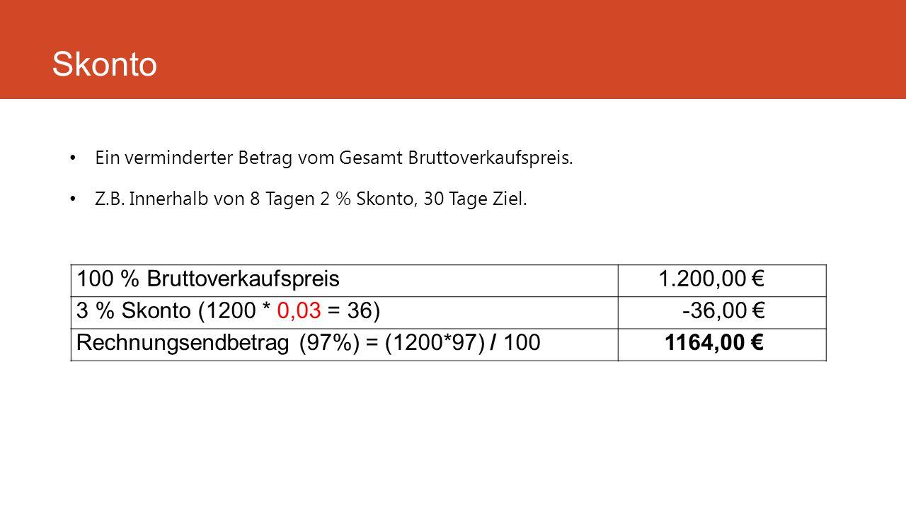 Skonto 100 % Bruttoverkaufspreis 1.200,00 €