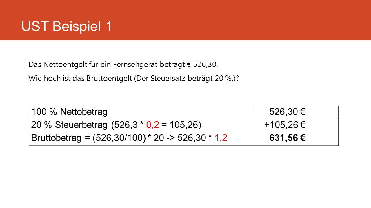 UST Beispiel 1 100 % Nettobetrag 526,30 €