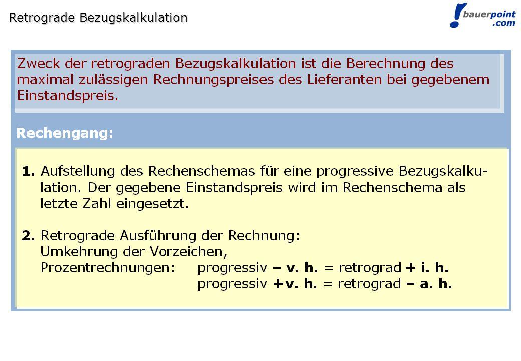 Retrograde Bezugskalkulation