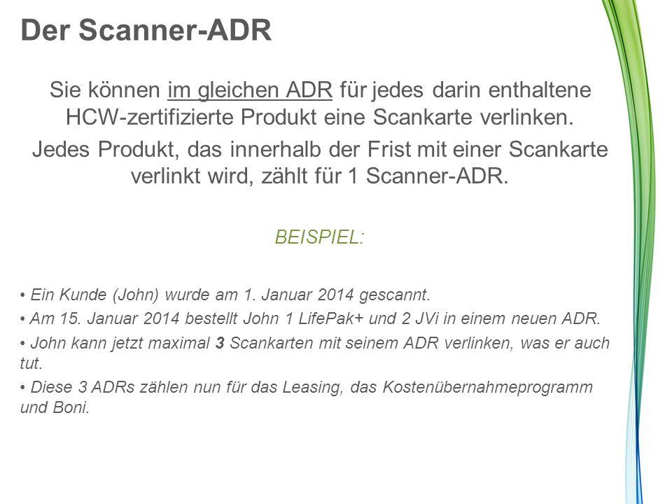 Der Scanner-ADR Sie können im gleichen ADR für jedes darin enthaltene HCW-zertifizierte Produkt eine Scankarte verlinken.