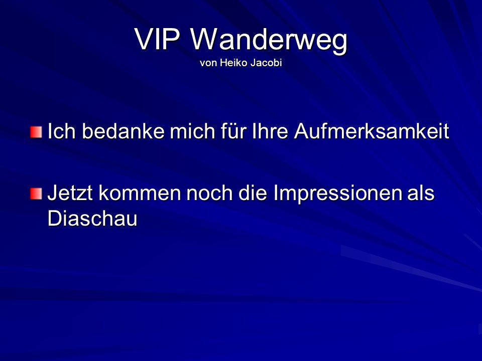 VIP Wanderweg von Heiko Jacobi