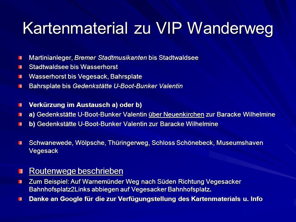 Kartenmaterial zu VIP Wanderweg